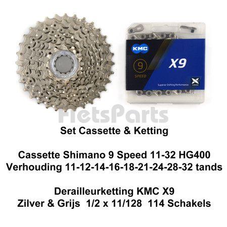 Cassette  Shimano 9 Speed 11-32 HG400 & Ketting KMC X9 Zilver/Grijs
